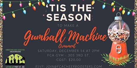 Make a Gumball Machine Ornament w/FCA Cheer Boosters tickets