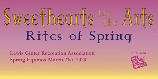 Sweethearts for the Arts: Rites of Spring