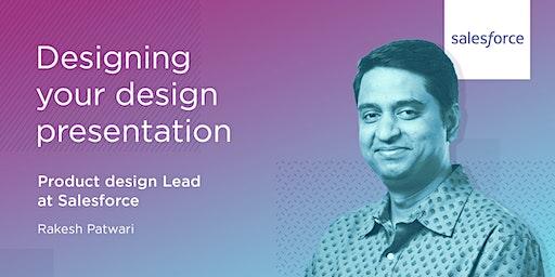 Design your UX design presentations