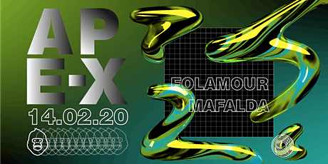 Ape-X presents Folamour & Mafalda tickets