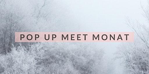 Pop up meet Monat