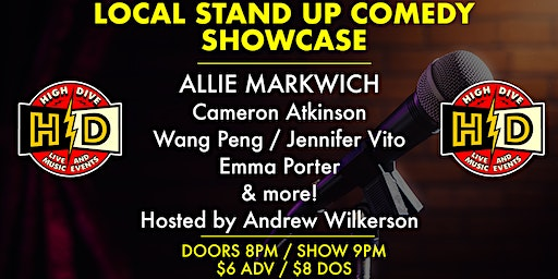 LOCAL STAND UP COMEDY SHOWCASE with ALLIE MARKWICH