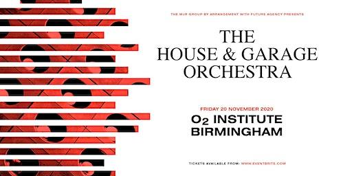 The House & Garage Orchestra (O2 Institute, Birmingham)