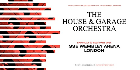 The House & Garage Orchestra (SSE Wembley Arena) tickets