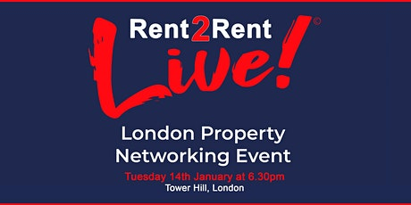 Rent 2 Rent Live! - London Property Network Event - January 2020 tickets