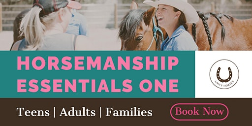 Horsemanship Essentials One | Teens & Adults