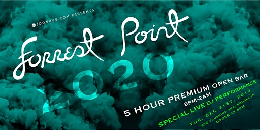 Forrest Point New Years Eve 2020