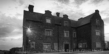 Gresley Old Hall Derbyshire Ghost Hunt Paranormal Eye UK tickets