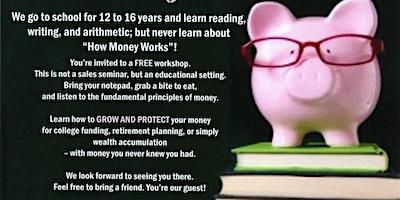 Money 101 - How Money Works
