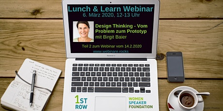 "Webinar ""Design Thinking"" mit Birgit Baier - Teil 2 Tickets"