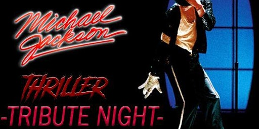 MJ THRILLER TRIBUTE NIGHT 2020