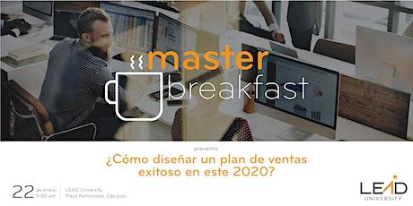 Master Breakfast: ¿Cómo diseñar un Plan de Ventas Exitoso en este 2020? entradas