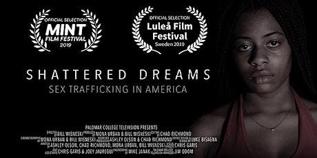 Nat. Human Trafficking Awareness - Shattered Dreams Doc. Screening Premier tickets