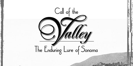 Call of the Valley: The Enduring Lure of Sonoma Doc Screening tickets