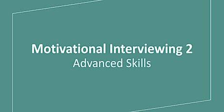 Motivational Interviewing 2: Advanced Skills  tickets