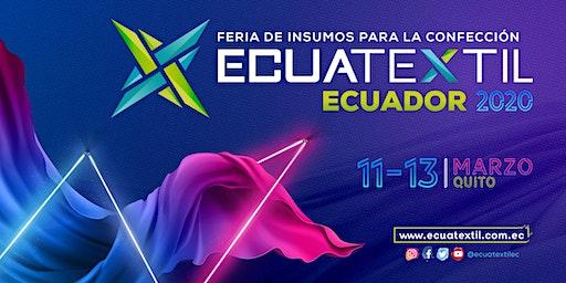 ECUATEXTIL 2020 / Feria de Insumos para la Confección y Moda