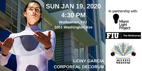 Liony Garcia Corporeal Decorum  @ Art Deco Weekend 2020 tickets