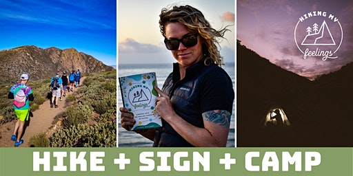 Hiking My Feelings in La Jolla: Hike + Book Signing + Campout