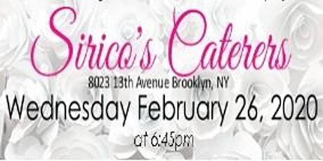 February 26, 2020 Free Bridal Show at Sirico's Caterers in Brooklyn, NY tickets