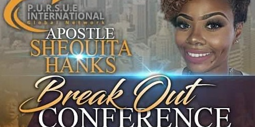 BREAK OUT CONFERENCE