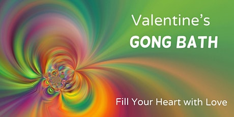 Valentine's Relaxing Gong Bath in Westcott with B&J tickets