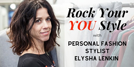 Rock Your YOU Style: Use Your Clothes To Create Confidence tickets
