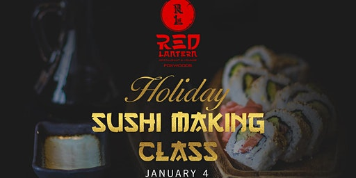 Red Lantern Foxwoods Presents: A Holiday Sushi Making Class