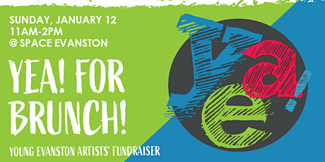 YEA! For Brunch! Young Evanston Artists' Fundraiser tickets