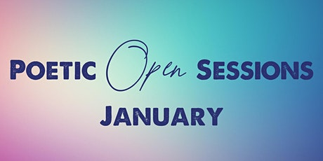 Poetic Open Sessions -January 5 tickets