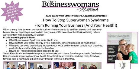 How To Stop Superwoman Syndrome  From Ruining Your Business (And Your Health!)Networking and Masterclass tickets