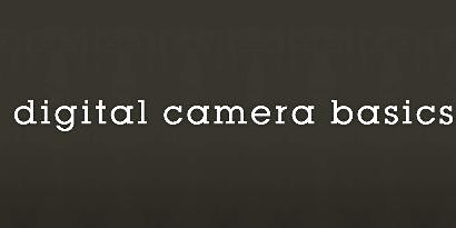 DIGITAL CAMERA BASICS - Mobile 2020