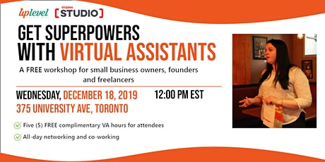 Get Superpowers with Virtual Assistants! tickets