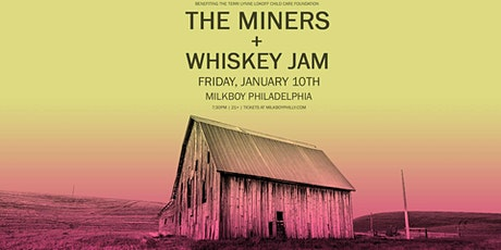 Whiskey Jam + The Miners tickets