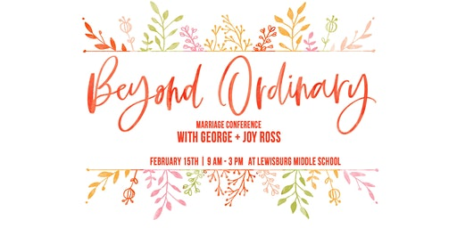 Beyond Ordinary - Marriage Conference