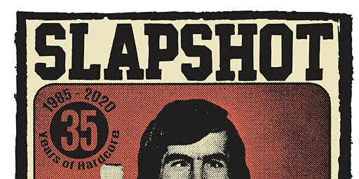 SLAPSHOT (35 Years of Hardcore!) + TUNING & special guests TBA