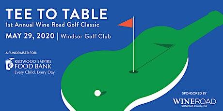 1st Annual Wine Road Golf Classic tickets
