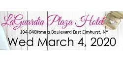 March 4, 2020 Free Bridal Show at LaGuardia Plaza in Queens, NY