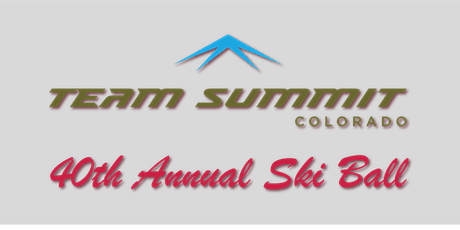 40th Annual Team Summit Colorado Ski Ball 2020 tickets