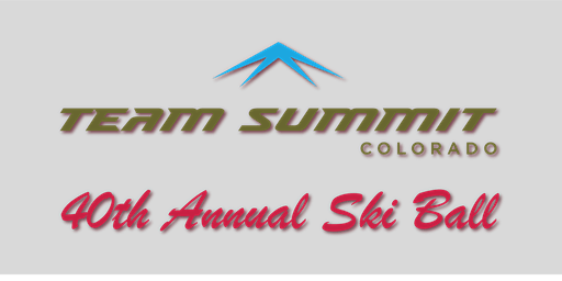40th Annual Team Summit Colorado Ski Ball 2020