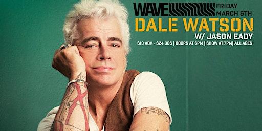 Dale Watson w/ Jason Eady