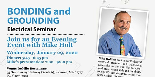 IAEI - Roger Williams Chapter - January 2020 General Meeting (Guest Speaker, Mike Holt)