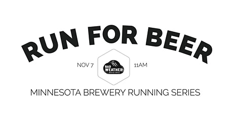 Beer Run - Bad Weather Brewing Co | 2020 Minnesota Brewery Running Series tickets