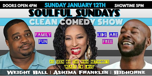 Soulful Sunday Clean Comedy Show