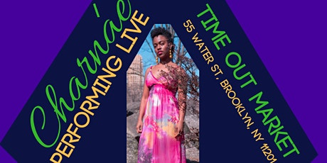 Charnae Performing Live at Time Out Market tickets