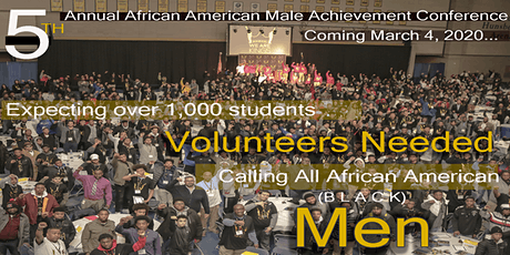 African American Male Achievement Conference - 2020 (Volunteer Registration) tickets