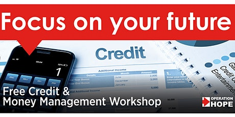 Operation HOPE FREE Credit and Money Management Workshop  tickets