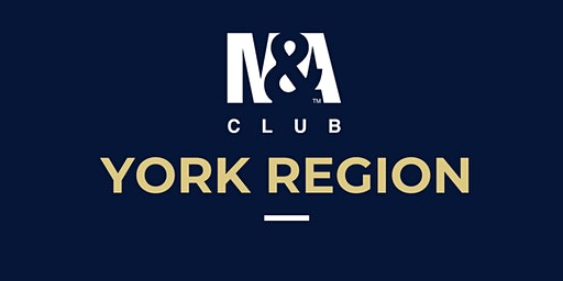 M&A Club York Region : Meeting January 28th, 2020