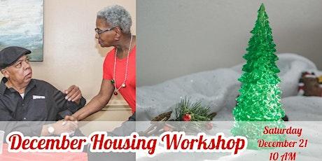 December Housing Workshop tickets