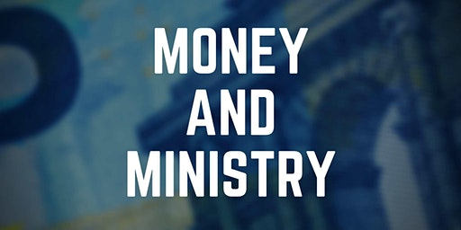Money and Ministry: A Conversation