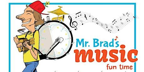 Mr. Brad's Music Fun Time tickets